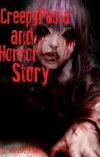 CreepyPasta & Horror Story by ReiiKyoko