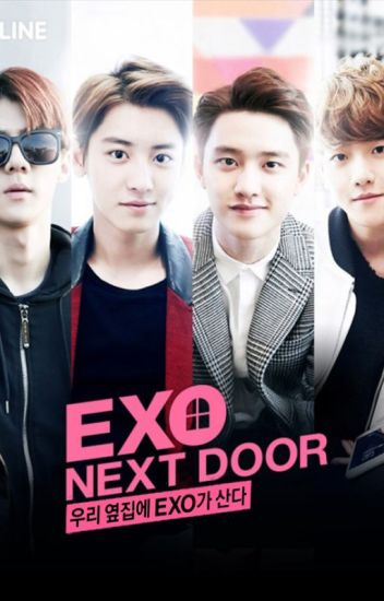 Exo Next Door (Book Version) - Potato_Object - Wattpad
