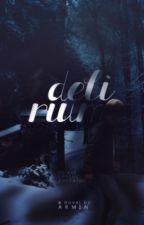 Delirium by Armin_
