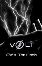 "Volt ( CW's ""The Flash"" Fanfiction) by JustBeYourself812"