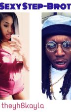 My Sexy Step-Brother ( Jacquees Broadnax ) by Theyh8kayla