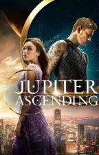 Ask and Dare Jupiter Ascending by Aubrey_Rohan