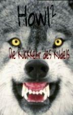 Howl² - Die Rückkehr des Rudels by Moonshade02