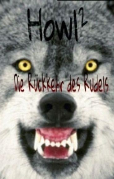 Howl² - Die Rückkehr des Rudels