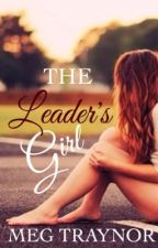 The Leader's Girl by MegTraynor