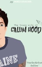 The Young Wife of Calum Hood by farisyanafari