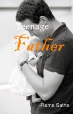Teenage Father by RamaSathe94