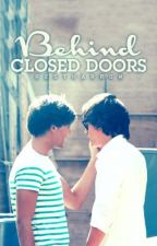 Behind Closed Doors (real life Larry Stylinson) DISCONTINUED by restharrow