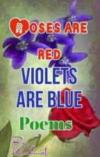 roses are red , violets are blue poems by TheBitter_Rabbit