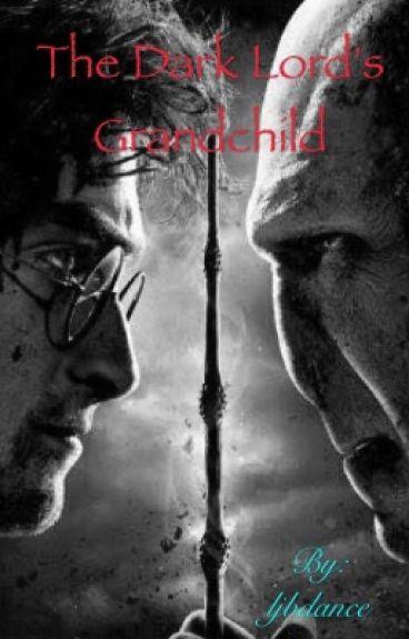 The Dark Lord's Grandchild