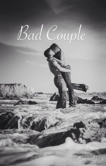Bad Couple