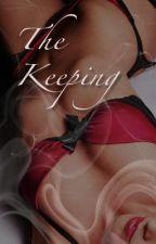 The Keeping by taranb