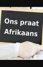 Uit die hart van Afrikaans by PinkieTheBrain