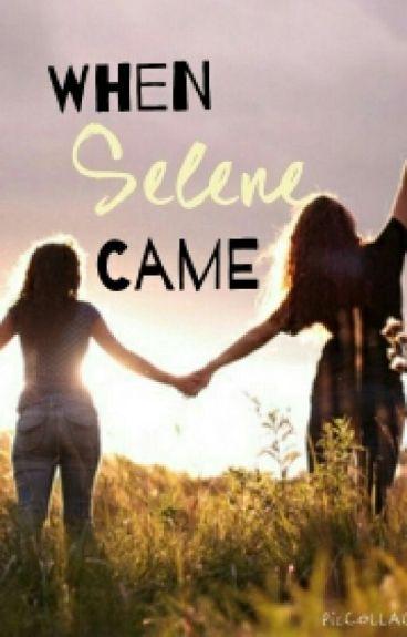 When Selene Came (Lesbian Story)