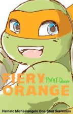 Fiery Orange: Hamato Michelangelo one-shot scenarios by TMNT-Queen