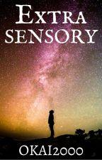 Extrasensory [Updates ON Fridays] by taharka-okai