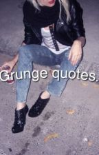 grunge quotes by emotionsflow
