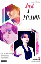 Just a FICTION[HunHan] by SeLuSandy_794