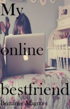 My online best friend by BAMbooks