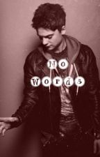No Words (Conor Maynard Fan Fiction) by Sav_Thatsme_TW