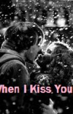 When I Kiss You by libbabuff