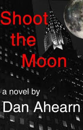 Shoot the Moon by DanAhearn
