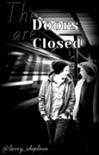 """OS Larry Stylinson """" The Doors Are Closed """" by larry_shiplove"""