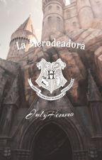 La merodeadora by JulyHemmo