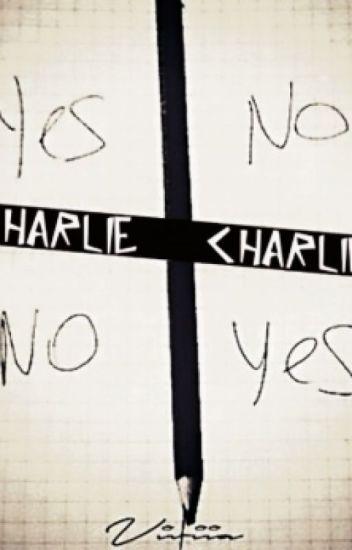 Charlie, Charlie...