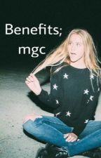 Benefits; mgc by icapellidicalum