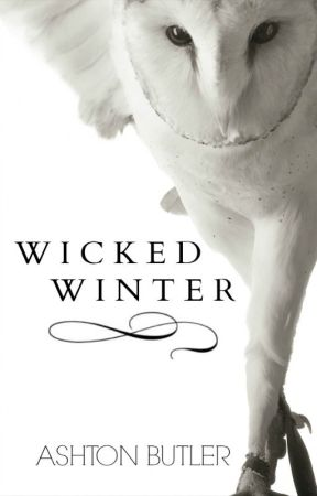 Wicked Winter Book. 1 by AshtonMarie