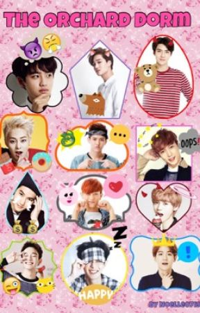The Orchard Dorm(EXO Fanfic) by noelle0719