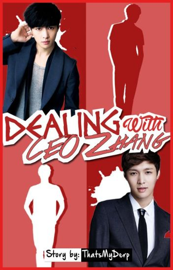 Dealing with CEO Zhang [Lay FF] - w/ English Translation