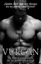 Vulcan: Poder ancestral by TonySteel