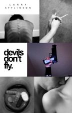 devils don't fly » l.s. by stylinsws