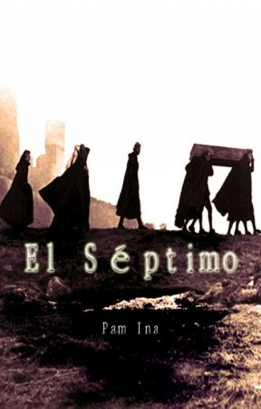 El Séptimo by Pam_Ina