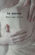 La pareja (libro 3) by Mery_bk