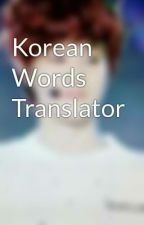 Korean Words Translator by joon-Mae