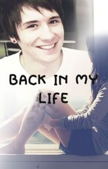Back in my life (Danisnotonfire Fanfiction)