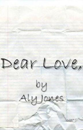 Dear Love, by AlyJones