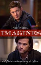 Supernatural Imagines by KayDavis167
