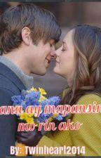 Sana Ay Mapansin Mo Rin Ako by twinheart2015