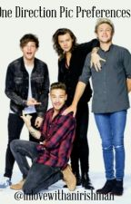 One Direction Pic Preferences by Inlovewithanirishman