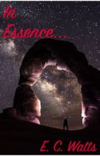 In Essence... (a collection of poems) by PseudonymX