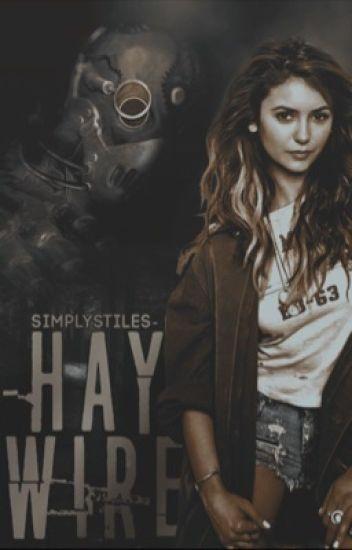 Haywire ▷ Stilinski