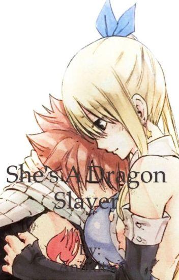She's A Dragon Slayer (Nalu)