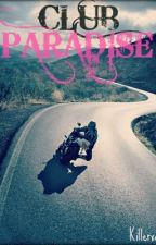 CLUB PARADISE by Killerxo3