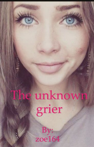 The unknown grier