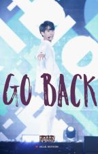 Go Back [BOYFRIEND]  by ZALELK