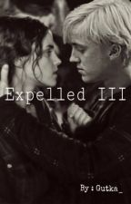 Expelled III ( Dramione FF ) by Gutka_